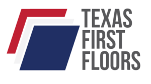 Texas First Floors